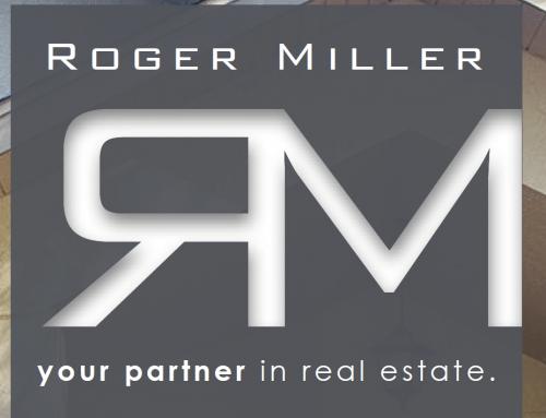 New Client Roger Miller Realty
